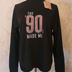 """NWT - Awesome """"The '90s Made Me"""" Top!"""